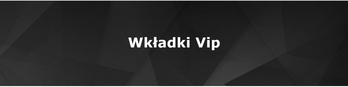 Wkładki VIP